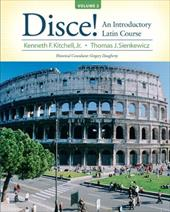 Disce!, Volume 2: An Introductory Latin Course - Kitchell, Kenneth F. / Sienkewicz, Thomas J.