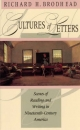 Cultures of Letters - Richard H. Brodhead