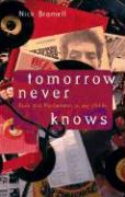 Tomorrow Never Knows: Rock and Psychedelics in the 1960s
