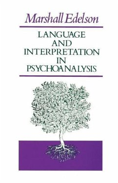 Language and Interpretation in Psychoanalysis - Edelson, Marshall