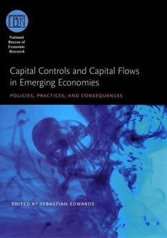 Capital Controls and Capital Flows in Emerging Economies: Policies, Practices, and Consequences - Herausgeber: Edwards, Sebastian