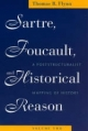 Sartre, Foucault and Historical Reason - Thomas R. Flynn