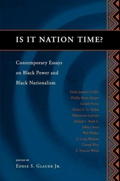 Is It Nation Time?: Contemporary Essays on Black Power and Black Nationalism - Herausgeber: Glaude, Eddie S.