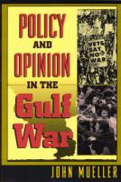 Policy and Opinion in the Gulf War Policy and Opinion in the Gulf War Policy and Opinion in the Gulf War