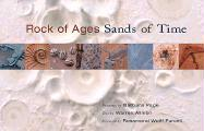 Rock of Ages, Sands of Time Rock of Ages, Sands of Time Rock of Ages, Sands of Time: Paintings by Barbara Page, Text by Warren Allmon Paintings by Bar