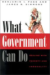 What Government Can Do: Dealing with Poverty and Inequality - Page, Benjamin I. / Simmons, James R. / Simmons, James Roy