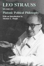 Studies in Platonic Political Philosophy - Leo Strauss