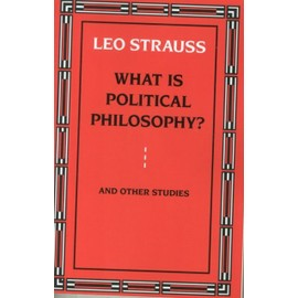 What is Political Philosophy? And Other Studies (Paperback) - Johann Strauss