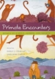 Primate Encounters - Shirley C. Strum; Linda Marie Fedigan