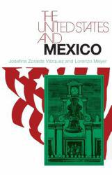 United States and Mexico - Josefina Z. Vazquez and Lorenzo Meyer