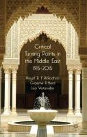Critical Turning Points in the Middle East: 1915-2015