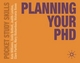 Planning Your PhD - Kate Williams; Emily Bethell; Judith Lawton; Clare Parfitt-Brown