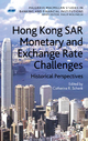 Hong Kong SAR Monetary and Exchange Rate Challenges - C. Schenk