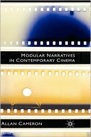 Modular Narratives In Contemporary Cinema - Allan Cameron