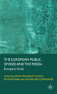 The European Public Sphere and the Media - Anna Triandafyllidou; Ruth Wodak; Michal Krzyzanowski