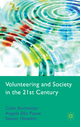 Volunteering and Society in the 21st Century - Colin Rochester; Angela Ellis Paine; Steven Howlett; Meta Zimmeck