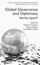 Global Governance and Diplomacy - William Maley; Professor Andrew F. Cooper; Brian Hocking