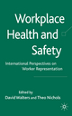 Workplace Health and Safety - David Walters; Theo Nichols