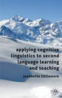 Applying Cognitive Linguistics to Second Language Learning and Teaching