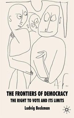 The Frontiers of Democracy: The Right to Vote and Its Limits - Beckman, Ludvig