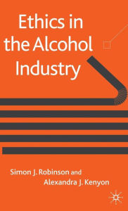 Ethics in the Alcohol Industry - Simon Robinson