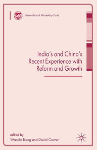 India's and China's Recent Experience with Reform and Growth - W. Tseng
