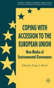 Coping with Accession to the European Union: New Modes of Environmental Governance