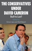 The Conservatives Under David Cameron: Built to Last?
