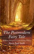 The Postmodern Fairy Tale: Folkloric Intertexts in Contempoary Fiction