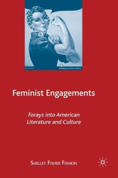 Feminist Engagements: Forays Into American Literature and Culture - Fishkin, S.