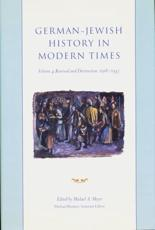 German-Jewish History in Modern Times - Integration in Dispute 1871-1918 - Michael Meyer, Michael Brenner