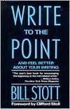 Write to the Point - Bill Stott, William Stott