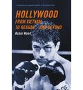Hollywood from Vietnam to Reagan . . . and Beyond - Robin Wood
