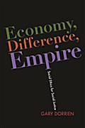 Economy, Difference, Empire - Gary Dorrien