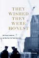 They Wished They Were Honest - Michael Armstrong
