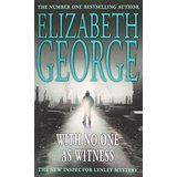 With No One as Witness. (Inspector Lynley Mysteries 13) (Taschenbuch) - Elizabeth George