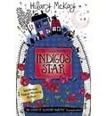 Indigo's Star - Hilary McKay