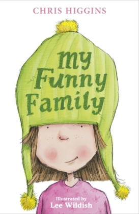 The Butterfields: My Funny Family - Higgins, Chris / Wildish, Lee (Ill.)
