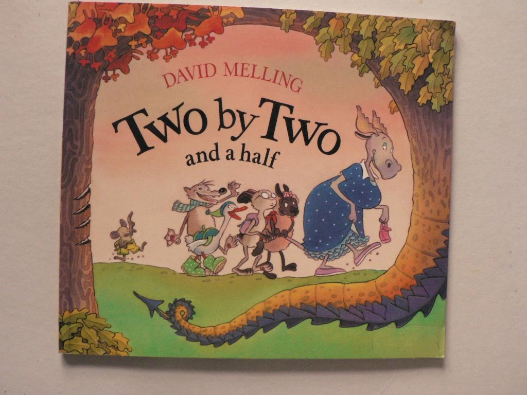 Two by Two and a half - David Melling