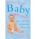 Secrets of the Baby Whisperer - Tracy Hogg