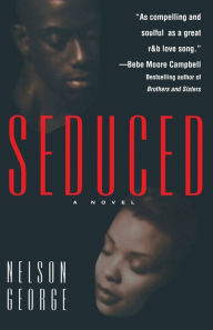 Seduced - Nelson George