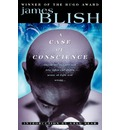 Case of Conscience - James Blish