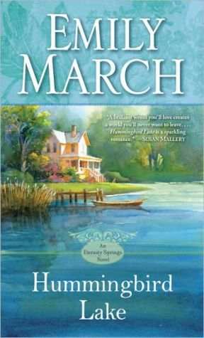 Hummingbird Lake (Eternity Springs Series #2) - Emily March