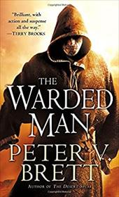 The Warded Man - Brett, Peter V.