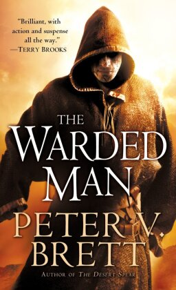 The Demon Cycle: The Warded Man - Brett, Peter V.