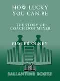 How Lucky You Can Be - Buster Olney