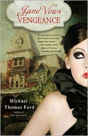 Jane Vows Vengeance: A Novel - Michael Thomas Ford