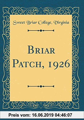 Gebr. - Briar Patch, 1926 (Classic Reprint)