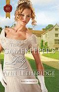 The Gamekeeper's Lady (Harlequin Historical)
