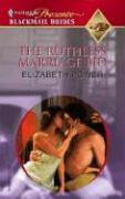 The Ruthless Marriage Bid